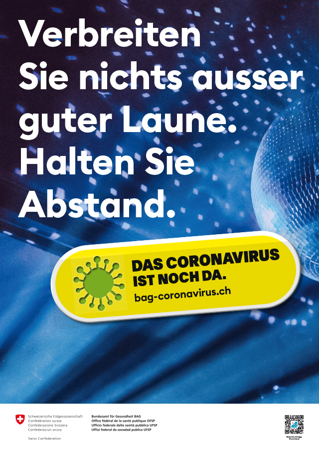 https://bag-coronavirus.ch/wp-content/uploads/2020/07/BAG_Plakat_CoVi_NochDa_GuteLaune_A3_297x420_co_d.jpg
